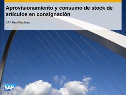 Aprovisionamiento y consumo de stock de artículos en consignación