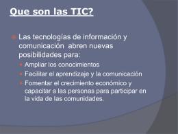 Que son las TIC? - educacionylasTIC