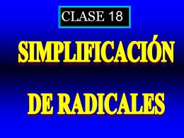 Clase 18: Simplificacion de Radicales