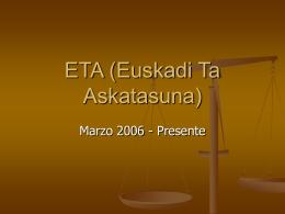 ETA (Euskadi Ta Askatasuna)