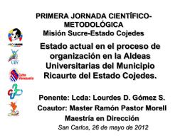 PRIMERA JORNADA CIENTÍFICO-METODOLÓGICA Misión Sucre