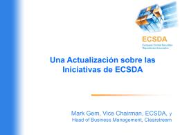 Una Actualización sobre las Iniciativas de ECSDA - PLOT