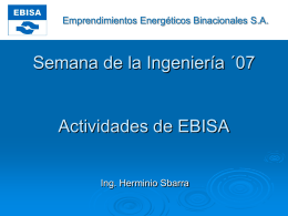 Actividades de EBISA. - Foro de la Ingeniería