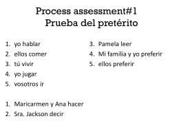 Process assessment#1 Prueba del pretérito