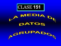 Clase 151: La Medida de Datos Agrupados
