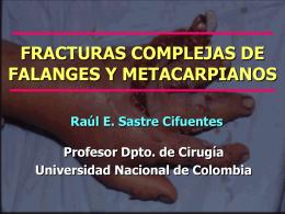 FRACTURAS COMPLEJAS DE FALANGES Y