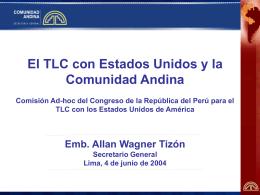 La Comunidad Andina frente al TLC EEUU