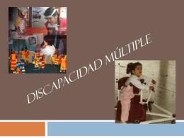 DISCAPACIDAD MÚLTIPLE - Tecnologías para personas con