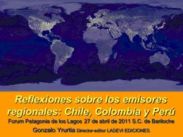 Reflexiones sobre los emisores regionales: Chile, Colombia y Perú