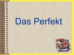 El perfecto (das Perfekt)