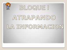 Bloque I_atrapandoinformacion