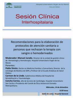 Moderador: Manuel Jurado. - Hospital Universitario Virgen de las