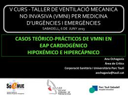 Casos teòrics pràctics de VMNI en EAP cardiogènic, hipoxèmic e
