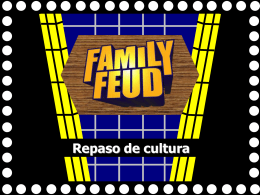 Family Feud - ESL Version - DouglasCountyForeignLanguage