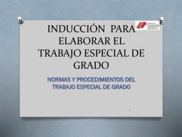 inducción para elaborar el trabajo especial de grado