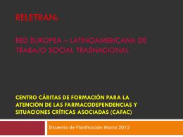 RELETRAN: red europea * latinoamericana de trabajo social