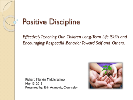 Positive Discipline - Alliance Richard Merkin Middle School