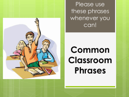 Common Classroom Phrases - Blair Community Schools