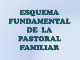 Esquema Fundamental de la Past. Fam,