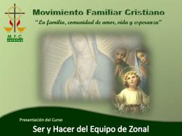 Ser y Hacer del Equipo Zonal - mfc diocesis de ciudad valles