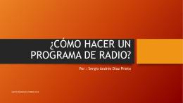 CÓMO HACER UN PROGRAMA DE RADIO s