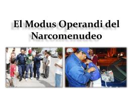 narcomenudeo, modos operandi