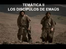 LOS DISCÍPULOS DE EMAÚS (Lc 24,13-36)