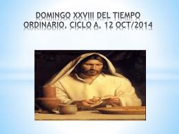 DOMINGO XXVIII DEL TIEMPO ORDINARIO, CICLO A, 12 OCT/2014