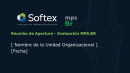 Reunión de Apertura - Evaluación MPS.BR