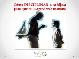 Cómo disciplinar a los hijos