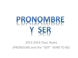 PRONOUNS and SER