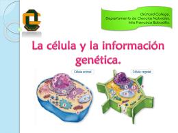 La celula y la informacion genetica