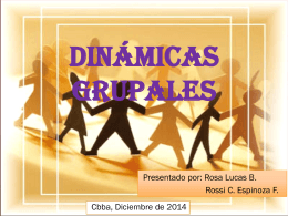 dinamica de grupo - Rossi Cruz Espinoza y Rosa Lucas