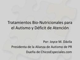 Tratamientos Bio-Nutricionales para el Autismo y Déficit de Atención