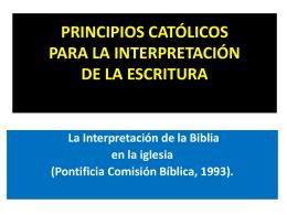PRINCIPIOS CATÓLICOS PARA LA INTERPRETACIÓN DE LA