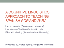 A Cognitive Linguistics approach to teaching Spanish por and para