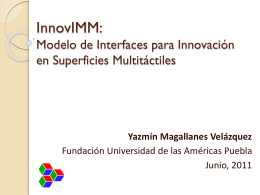 InnovIMM: Modelo para Innovación en Interfaces Multitáctiles