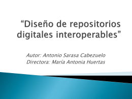 Diseño de repositorios digitales interoperables