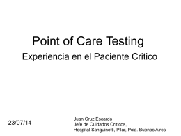 Point of Care Testing. Experiencia en el Paciente Critico.