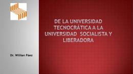 De la universidad Tecnocrática a la universidad Socialista y