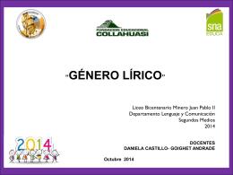 género lírico - Liceo Bicentenario Minero SS Juan Pablo II