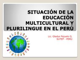 Situación de la educación multicultural y plurilingüe en el Perú