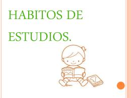 habitos de estudios - Colegio Entre Valles