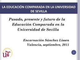 Pasado, presente y futuro de la Educación Comparada en la