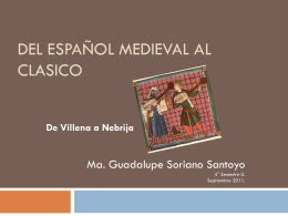 DEL ESPAÑOL MEDIEVAL AL CLASICO
