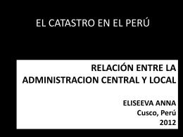 El Catastro en Peru. Relación entre administración central y local
