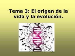 Tema 3: El origen de la vida y la evolución.