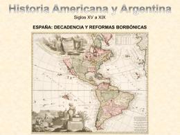 España: Decadencia desde el siglo XVII y Reformas Borbónicas