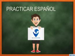 MCE - Practicar – Espanol