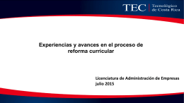 Experiencias y avances en el proceso de reforma curricular